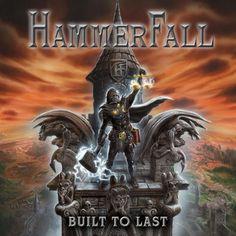 Hammerfall : Built To Last