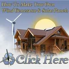 The latest technologies makes it possible for any handy do-it-yourself enthusiast to build their own windmill or even solar panels.