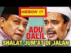 PANAS !!! HABIB RIZIEQ vs SAID AQIL Adu Dalil Sholat Jum'at Di Jalan