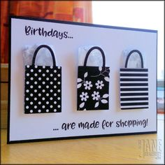 Birthdays Are For Shopping | handmade card \ making cards is easy