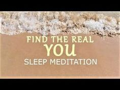 Find the real You Guided sleep meditation - A life purpose talk down for clearness and focus - YouTube