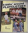 Kidding' around Playclothes fabric paint book - around, Book, fabric, Kidding', Paint, Playclothes