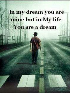 Why can't dreams come true, when it comes to LOVE