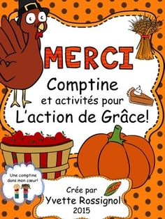 A Thanksgiving themed resource that will however have your students chanting/singing this catchy rhyme to thank people in your school and in your community all year long! (37 pages with lots of literacy activities suited for grades primary-two French Immersion with opportunities for differentiation. Enjoy!