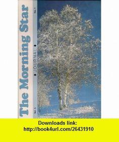 Morning Star Proph Jrnl V05 01 (Morning Star Journal, Vol. 5) (9781878327390) Rick Joyner , ISBN-10: 1878327399  , ISBN-13: 978-1878327390 ,  , tutorials , pdf , ebook , torrent , downloads , rapidshare , filesonic , hotfile , megaupload , fileserve