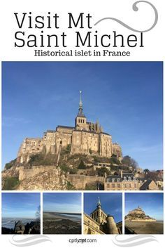 Travel to Mt Saint Michel, historical islet in France. Located in Normandy, discover what life on this islet was centuries ago while enjoying beautiful landscapes.