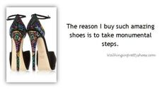 Fashion Quotes | Walking in Pretty Shoes