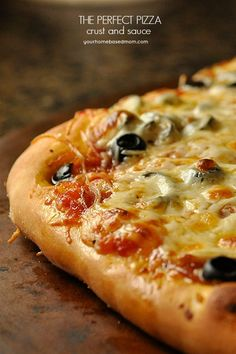 the Perfect Pizza Crust and Sauce - this looks so good!