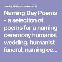 Naming Day Poems - a selection of poems for a naming ceremony humanist wedding, humanist funeral, naming ceremony, civil partnership
