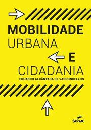 Mobilidade urbana e cidadania