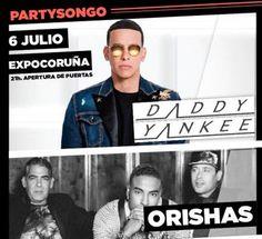 Partysongo 2017 de A Coruña, con Daddy Yankee, Orishas, Fuego y Maikel Delacalle. Ocio en Galicia   Ocio en Coruña. Agenda actividades. Cine, conciertos, espectaculos