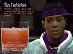 The Tactician – Dex Jackson. 1 oz Whiskey, oz Triple Sec, oz Vanilla Liqueur, Fill with half orange and half cranberry juice Vanilla Liqueur, Cocktail Recipes, Cocktails, Saint A, Saints Row, Triple Sec, Drinking Games, Cranberry Juice, Non Alcoholic Drinks