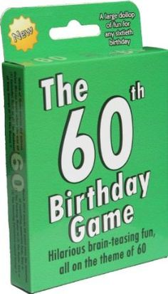 The 60th Birthday Game. Fun new 60th birthday party game idea, also suitable as a sixtieth birthday gift idea ...