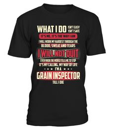 Grain Inspector - What I Do