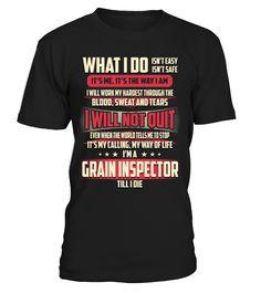 Grain Inspector - What I Do