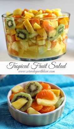 Served Up With Love: Tropical Fruit Salad. A fruity taste of the tropics. Easy customized to your tastes. Includes pineapples, kiwis mandarin oranges, and mangoes with a lime and honey dressing. www.servedupwiithlove.com