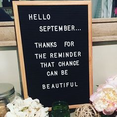 I have my board ready! Come on FALL! I have my board ready! Come on FALL! Great Quotes, Quotes To Live By, Me Quotes, Motivational Quotes, Inspirational Quotes, Fall Quotes, Qoutes, Change Quotes, Felt Letter Board