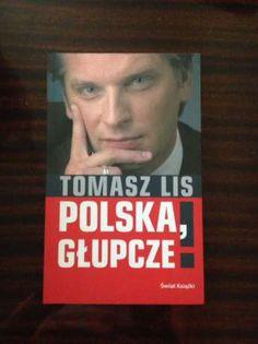 Polska,głupcze Tomasz Lis Kraków Krowodrza • OLX.pl