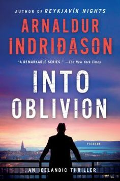 Into oblivion by Arnaldur Indridason. Click on the image to place a hold on this item in the Logan Library catalog.