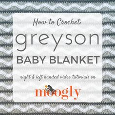 Greyson Baby Blanket - video tutorial for this FREE crochet pattern on Mooglyblog.com!