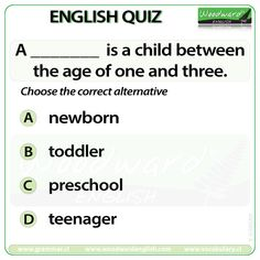 Woodward English Quiz 195 A _____ is a child between the age of one and three. English Quiz, English Grammar, Learn English, Woodward English, Grammar And Vocabulary, Face Skin, Quizzes, Language Arts, Board Games