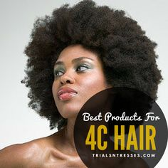 best products for 4c hair! #trialsntresses #teamnatural #naturalhair #haircare #4chair