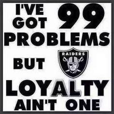 Raiders are Loyal Raiders Vegas, Raiders Stuff, Nfl Raiders, Raiders Girl, Oakland Raiders Football, Dallas Cowboys, Pitsburgh Steelers, Broncos, Nfl Highlights