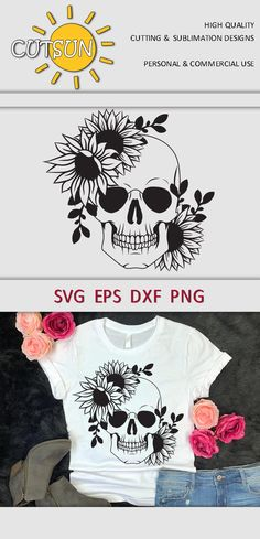 Sugar Skull Shirt, Shilouette Cameo, Cricut Svg Files Free, Sunflower Shirt, Flower Svg, Floral Skull, Vinyl Shirts, Personalized Shirts, Vinyl Cutter