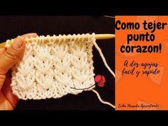 Como tejer : Punto Corazon a dos agujas facil y rapido! - YouTube
