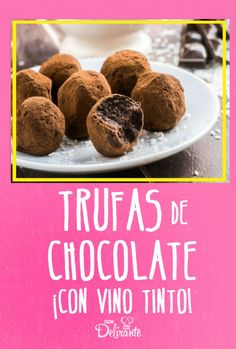Trufas de chocolate al vino tinto ¡solo 4 ingredientes! Sweets Cake, Cookie Desserts, Spanish Food, Deli, Almond, Bakery, Food Porn, Food And Drink, Cooking