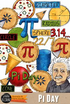 Pi Day Clip Art from Sarah Pecorino. Includes Albert Einstein, pies and pizza (who and slices), circles and their 3-D shape counterparts, and hand lettered text graphics (i.e. 3.14, Pi Day, 22/7, circle, sphere...). Illustrations for educational resources and personal use.