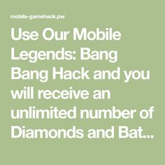 Mobile Legends: Bang Bang Online Hack - Get Unlimited Diamonds and Battle Points Pool Coins, Gold Mobile, Clash Of Clans Hack, Play Hacks, Apple Mobile, App Hack, Android Hacks, All Hero, Free Gems