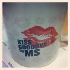 The Kiss Goodbye to MS cup