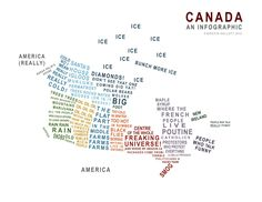 Canada, an infographic with words (lots of words, some of which are funny).kinda missing nb and ns from the map. Can't be a map of canada a leave out 2 provinces Canadian Things, I Am Canadian, Canadian Humour, Canadian Memes, Canadian History, Canadian Bacon, Canadian Travel, Quebec, Igloo House