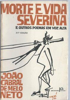 Na Geral  Aqui Rubens Pontes / Meu Poema de sábado / Vida e Morte Severina: Poema completo de João Cabral de Melo Neto