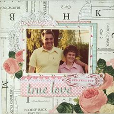 True Love - Beyond the Collection series using Carta Bella Sew Lovely
