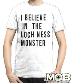 I Believe in Loch Ness T-Shirt