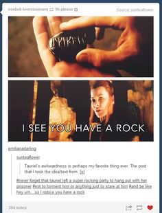 Tauriel's awkwardness<<--this is hilarious!! But I guess it's true in a way... I mean, she was probably doing her rounds, but it appears she only had attention with Kili. And what on earth? Did the other dwarves not eavesdrop? Surely Thorin or Dwalin would've said something...