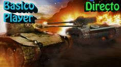 WORLD OF TANKS GAMEPLAY ESPAÑOL   PC X360 XONE PS4 ANDROID HD   LET'S PL...