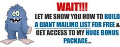 How to build a huge mailing list for free & grab a huge bonus package - No Catch, No Hidden Fees!
