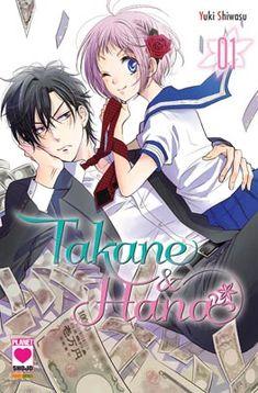 Takane & Hana manga info and recommendations. The meeting between Takane and Hana ends in an exp. Asuna, Manga Romance, Anime Guys, Manga Anime, Takane To Hana, Viz Media, High School Girls, Reading Challenge, Lus