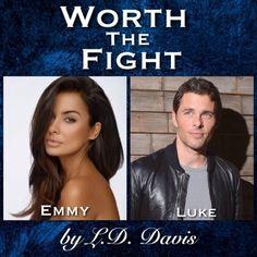 worth the fight   l.d. davis