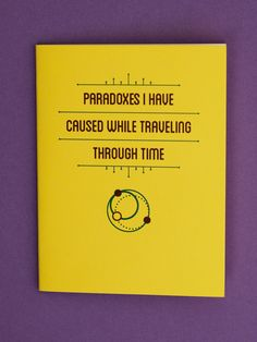 """Paradoxes I have caused while traveling through time"" pocket notebooks (3-pack)"