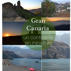Gran Canaria...un continente en miniatura¡ Canario, Canary Islands, Spain, Holidays, World, Beach, Water, Places, Kids