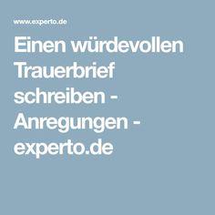 Einen würdevollen Trauerbrief schreiben - Anregungen - experto.de