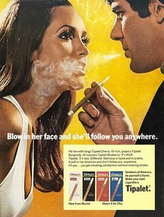Shocking posters from the 50's and 60's show show the sexist and racist camapigns that once were acceptable.  The 1960s campaign for Tipalet cigarettes shows a wide-eyed beauty in low-cut top and open mouth. The cigarette acts as an extension of the man's virility, emphasising women as passive sexual objects manipulated by men