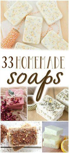 How to make homemade soap - 33 Homemade Soap Recipes
