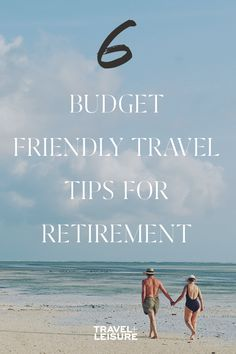 Here are 6 different ways to have #budgetfriendly travel during #retirement. #CoupleTravel #RetirementTravel #CheapTravel #BudgetTravelIdeas | Travel + Leisure