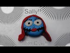 How to make Sally from Nightmare before christmas!! With Clay!