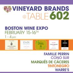If you're attending the Boston Wine Expo this weekend, be sure to stop by and see us at table #602. We look forward to seeing you!